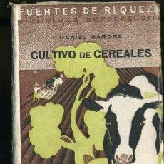 Libros antiguos: FUENTES DE RIQUEZA,BIBLIOTECA AGROPECUARIA DIRIGIDA POR JOSE Mª SOROA. Lote 14697998