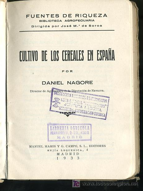 Libros antiguos: FUENTES DE RIQUEZA,BIBLIOTECA AGROPECUARIA DIRIGIDA POR JOSE Mª SOROA - Foto 3 - 14697998