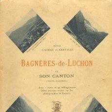Livres anciens: FRANCIA. BAGNÈRES DE LUCHON. AÑO 1.925.. Lote 26764888