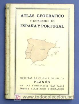 ATLAS GEOGRAFICO Y ESTADISTICO DE ESPAÑA Y PORTUGAL. CON PLANOS DE CIUDADES. LIB MOLINS, BCN, 1936 (Libros Antiguos, Raros y Curiosos - Historia - Otros)