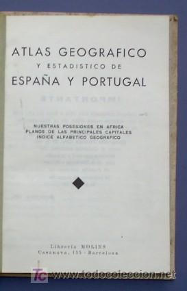 Libros antiguos: ATLAS GEOGRAFICO Y ESTADISTICO DE ESPAÑA Y PORTUGAL. CON PLANOS DE CIUDADES. LIB MOLINS, BCN, 1936 - Foto 2 - 21611766