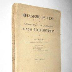Libros antiguos: PRINCIPES GENERAUX POR L´ÉTABLISSEMENT D´USINES HYDRO-ELECTRIQUES. 1924 PRESAS, INGENIERÍA,. Lote 24793644