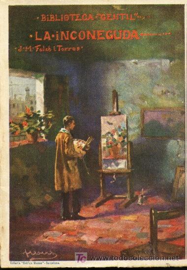 LA INCONEGUDA - J.M. FOLCH I TORRES - 1927 (Libros Antiguos, Raros y Curiosos - Literatura - Otros)