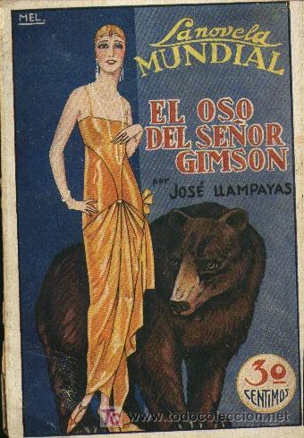 EL OSO DEL SEÑOR GIMSON - JOSÉ LLAMPAYAS - 1927 (Libros Antiguos, Raros y Curiosos - Literatura - Otros)