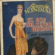 Libros antiguos: EL OSO DEL SEÑOR GIMSON - JOSÉ LLAMPAYAS - 1927. Lote 25958561