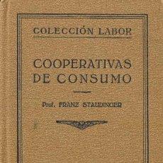 Libros antiguos: 1925 COOPERATIVAS DE CONSUMO. Lote 32241212