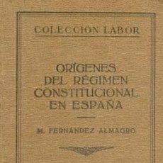 Libros antiguos: 1928 ORIGENES DEL REGIMEN CONSTITUCIONAL EN ESPAÑA. Lote 24086925