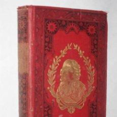 Libros antiguos: EL REY DE ROMA Y DUQUE DE REICHSTADT (1811-1832), POR DESIRÉ LACROIX (FINALES DEL XIX). Lote 25099238