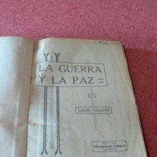 Libros antiguos: LA GUERRA Y LA PAZ 1928 / LEÓN TOLSTOI. Lote 26302924