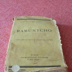 Libros antiguos: RAMUNTCHO 1928 / PIERRE LOTI. Lote 53645175