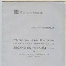 Libros antiguos: LIBRO, AGRICULTURA, LA POLITICA HIDRAULICA, FUNCION DEL ESTADO, L. RIDRUEJO RUIZ-ZORRILLA.1934. Lote 13897173