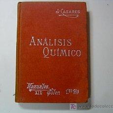 Libros antiguos: ANALISIS QUIMICO - POR J.CASARES- MANUALES SOLER Nº 19.. Lote 8075934