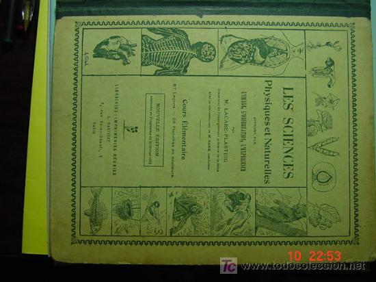 574 FRANCIA FRANCE LIBRO DE TEXTO LES SCIENCES LAS CIENCIAS 1923 C&C (Libros Antiguos, Raros y Curiosos - Otros Idiomas)