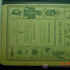 Libros antiguos: 574 FRANCIA FRANCE LIBRO DE TEXTO LES SCIENCES LAS CIENCIAS 1923 C&C. Lote 5719287