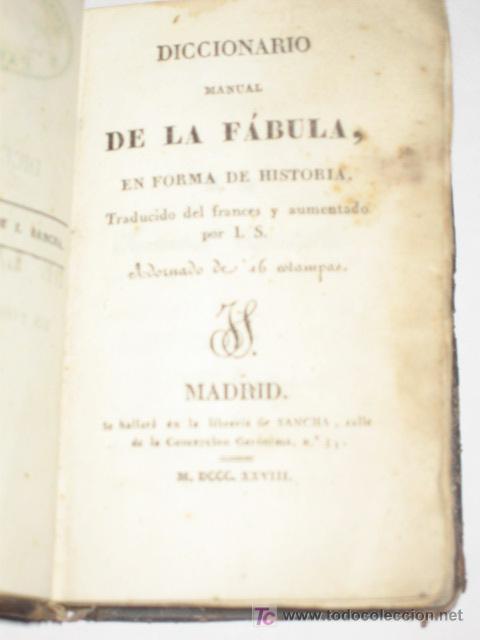 Libros antiguos: Diccionario Manual de la Fábula, en forma de historia, adornado de 16 estampas. Imp. Sancha. 1828 - Foto 2 - 25355290