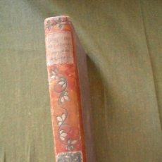Libros antiguos: ALBERTO INSUA: UN CORAZON BURLADO. Lote 10079502