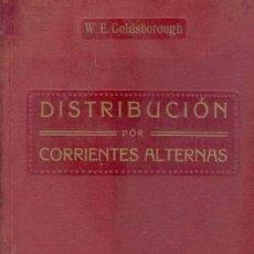 Libros antiguos: 1918 DISTRIBUCION POR CORRIENTES ALTERNAS. Lote 25786204
