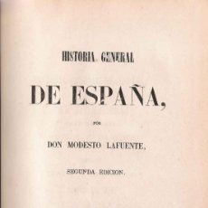 Libros antiguos: TOMO XXVIII DE LA HISTORIA GENERAL DE ESPAÑA / POR DON MODESTO LAFUENTE - 1869. Lote 26469167