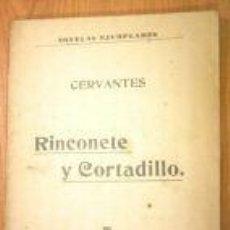 Libros antiguos: RINCONETE Y CORTADILLO.1914.CERVANTES.NOVELAS EJEMPLARES. Lote 3594587