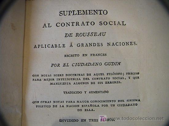 Libros antiguos: SUPLEMENTO AL CONTRATO SOCIAL DE ROUSSEAU APLICABLE A GRANDES NACIONES.IMPRENTA BRUGADA AÑO 1821 - Foto 5 - 3663592
