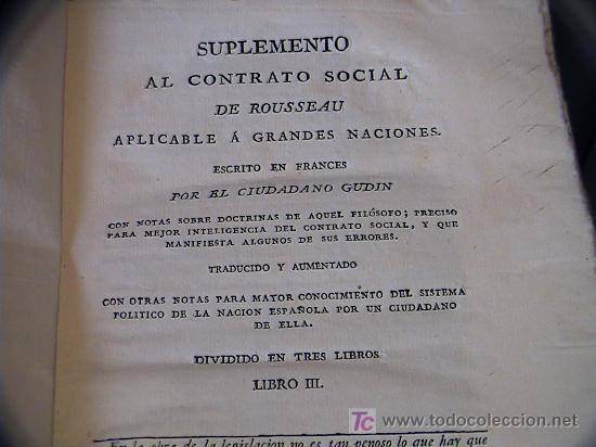 Libros antiguos: SUPLEMENTO AL CONTRATO SOCIAL DE ROUSSEAU APLICABLE A GRANDES NACIONES.IMPRENTA BRUGADA AÑO 1821 - Foto 7 - 3663592