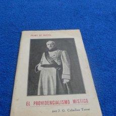 Libros antiguos: PRIMO DE RIVERA EL PROVIDENCIALISMO MÍSTICO, AÑOS 20 / J.G. CEBALLOS TERESÍ. Lote 27521389