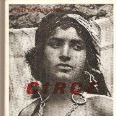 Libros antiguos: CIRCE - CESAR GONZALEZ RUANO. Lote 24825713