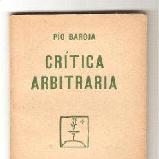 Libros antiguos: CRITICA ARBITRARIA - PÍO BAROJA. Lote 9591307