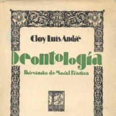 Libros antiguos: DEONTOLOGIA.BREVIARIO DE MORAL PRÁCTICA.. Lote 5835637