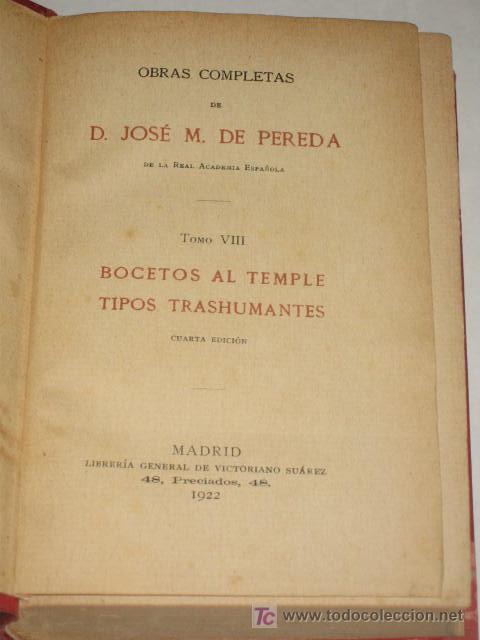 BOCETOS AL TEMPLE. TIPOS TRASHUMANTES, POR JOSÉ MARÍA DE PEREDA. TOMO VIII. 4ª ED. 1922 (Libros Antiguos, Raros y Curiosos - Literatura - Otros)