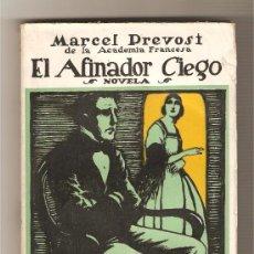Libros antiguos: EL AFINADOR CIEGO - MARCEL PREVOST. Lote 9696026