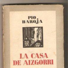 Libros antiguos: LA CASA DE AIZGORRI - PÍO BAROJA. Lote 26515006
