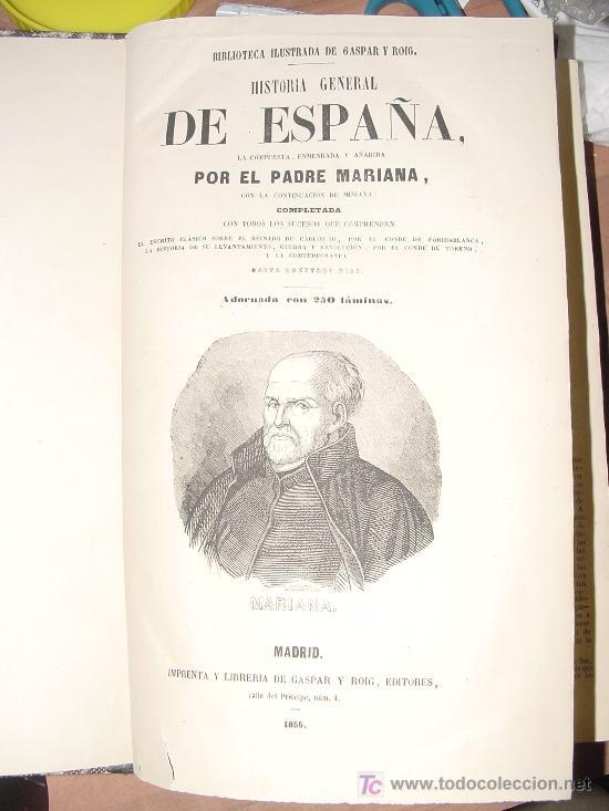 Libros antiguos: 1855.- HISTORIA GENERAL DE ESPAÑA. PADRE MARIANA - Foto 6 - 27573937