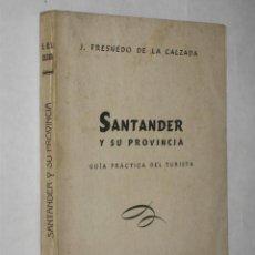 Alte Bücher - Santander y su provincia. Guía práctica del turista, por J. Fresnedo de la Calzada. 1926 - 26368373