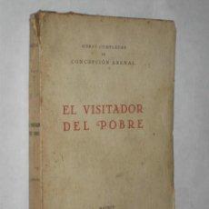 Libros antiguos: EL VISITADOR DEL POBRE, POR CONCEPCIÓN ARENAL. 1934. TOMO I DE LAS OBRAS COMPLETAS.. Lote 26368375