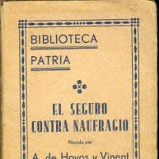 Libros antiguos: 1935: EL SEGURO CONTRA NAUFRAGIO. HOYOS Y VINENT. Lote 26474569