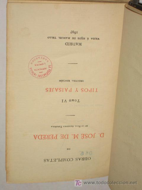 Libros antiguos: Tipos y paisajes, por José María de Pereda. Segunda edición. Tomo VI obras completas. 1897 - Foto 2 - 26542476