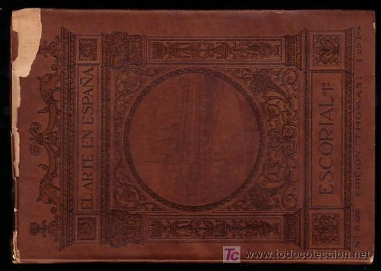 MONASTERIO DE EL ESCORIAL ( TOMO 1 ) * 48 FOTOGRAFIAS * CIRCA 1915 * (Libros Antiguos, Raros y Curiosos - Historia - Otros)