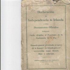 Libros antiguos: DECLARACION DE INDEPENDENCIA DE IRLANDA. 1919. AMERICAN COMMISSION ON IRISH INDEPENDENCE. Lote 27563265