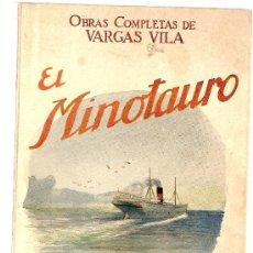 Libros antiguos: EL MINOTAURO / J.M. VARGAS VILA. BARCELONA : SOPENA, CIRCA 1930.18 X 12 CM. 220 P. Lote 24217084