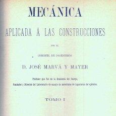 Libros antiguos: MECÁNICA APLICADA A LAS CONSTRUCCIONES. (MARVÁ, 1902. 2 VOLS). . Lote 17272532