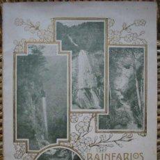 Libros antiguos: BALNEARIOS Y MANANTIALES MINERO - MEDICINALES DE CATALUÑA. APROX.1910. Lote 4036303