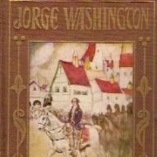 Libros antiguos: JORGE WASHINGTON (BARCELONA 1936) ED. ARALUCE. Lote 21289426