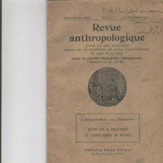 Libros antiguos: REVUE ANTHROPOLOGIQUE ANTROPOLOGIA PARIS 1927 BOSCH-GIMPERA Y SERRA-RAFOLS NEOLITICO FRACES. Lote 4051137