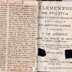 Libros antiguos: ELEMENTOS DE POÉTICA / JUAN CAYETANO LOSADA - 1815. Lote 23636438