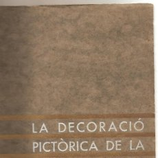 Libros antiguos: LA DECORACIÓ PICTÓRICA DE LA CATEDRAL DE VICH .-EDUARD JUNYENT . Lote 9506968