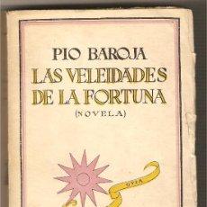 Libros antiguos: LAS VELEIDADES DE LA FORTUNA .-PÍO BAROJA. Lote 10755464