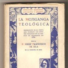 Libros antiguos: LA MOJIGANGA TEOLÓGICA .- P. JOSEF FRANCISCO DE ISLA (TEMA LOCAL SALAMANCA). Lote 26487524