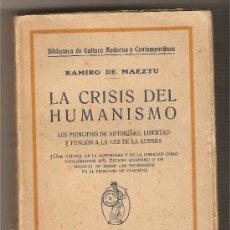 Libros antiguos: LA CRISIS DEL HUMANISMO .-RAMIRO DE MAEZTU. Lote 26752238