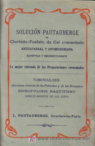 Libros antiguos: LAS AFECCIONES BRONCO-PULMONARES Y SU TRATAMIENTO POR EL CLORHIDRO-FOSFATO DE CAL Y LA CREOSOTA. - Foto 2 - 12850894